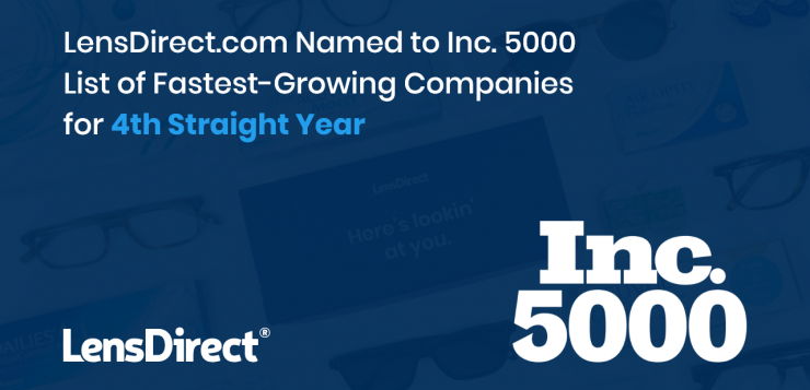 LensDirect.com Named to Inc. 5000 List of Fastest-Growing Companies for 4th Straight Year
